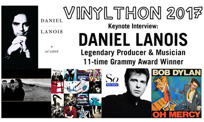 Daniel Lanois to be Vinylthon 2017 Keynote Interview